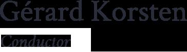 Gérard Korsten –Dirigent